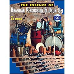 The Essence of Brazilian Percussion & Drum Set (with CD)