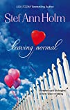 Leaving Normal (Mira Romance)