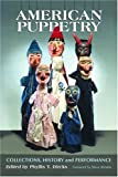 cover of American Puppetry: Collections, History and Performance
