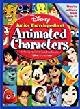Disney's Junior Encyclopedia of Animated Characters: including Characters From Your Favorite Disney-Pixar Films (Disney)