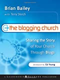 cover of 'The Blogging Church' by Brian Bailey