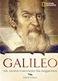 Galileo: The Genius Who Faced the Inquisition By Philip Steele