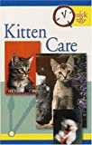 Kitten Care (Quick & Easy Series)