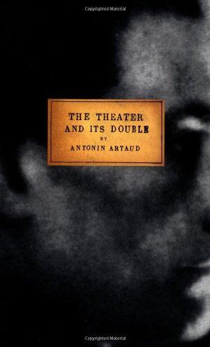 The Theater and Its Double-Antonin Artaud