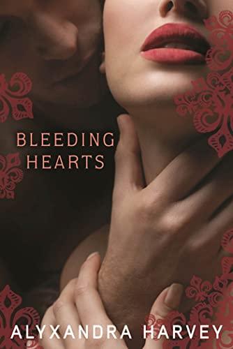 Bleeding Hearts (Drake Chronicles)-Alyxandra Harvey