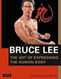 The Art of Expressing the Human Body By Bruce Lee