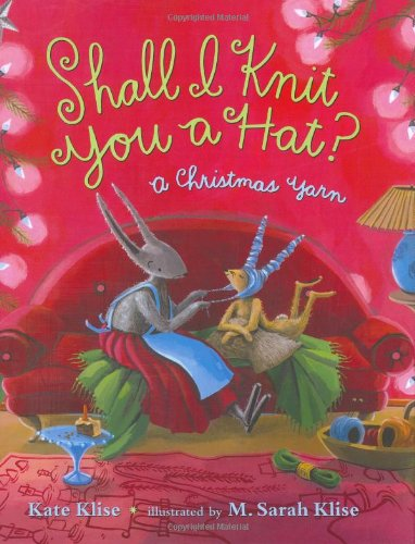 Shall I Knit You a Hat?