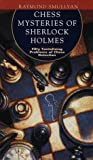 Chess Mysteries of Sherlock Holmes: Fifty Tantalizing Problems of Chess Detection(Raymond M. Smullyan)