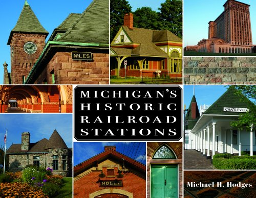Michigans-Historic-Railroad-Stations-Hodges-Michael-NEW-Hardcover-2012