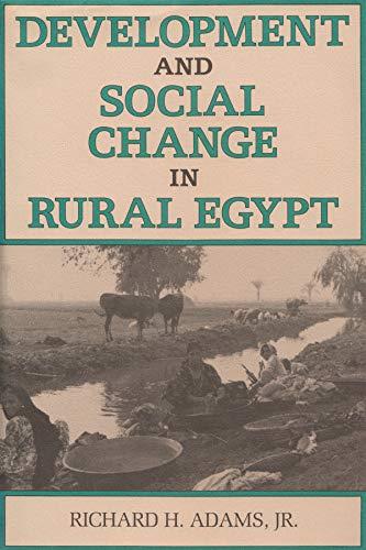 Development and Social Change in Rural Egypt - Hardcover NEW Richard H. Adam 198