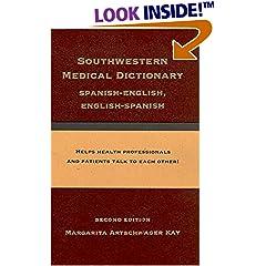 Southwestern Medical Dictionary: Spanish-English, English-Spanish