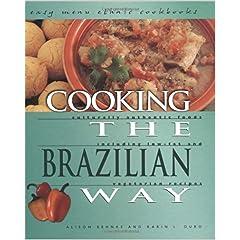 Cooking the Brazilian Way (Easy Menu Ethnic Cookbooks)