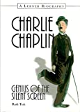 Charlie Chaplin: Genius of the Silent Screen By Ruth Turk