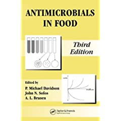 Antimicrobials in Food, Third Edition (Food Science and Technology)