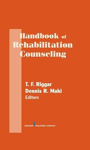 Handbook of Rehabilitation Counseling (Springer Series on Rehabilitation)