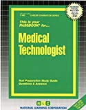 Medical Technologist (Career Examination Series)
