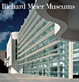Richard Meier Museums: 1973/2006
