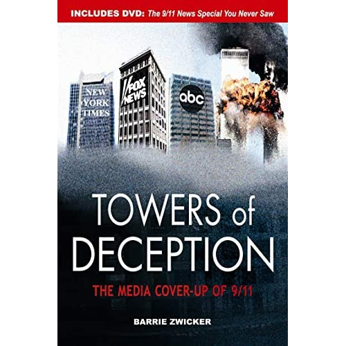 "Barry Zwicker's ""Towers of Deception: The Media Cover-Up of 9/11"""