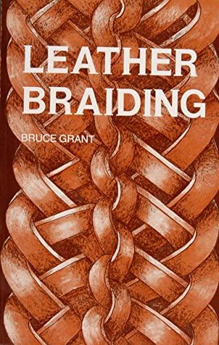 Leather Braiding-B. Grant