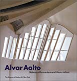 Between Humanism & Materialism By Alvar Aalto