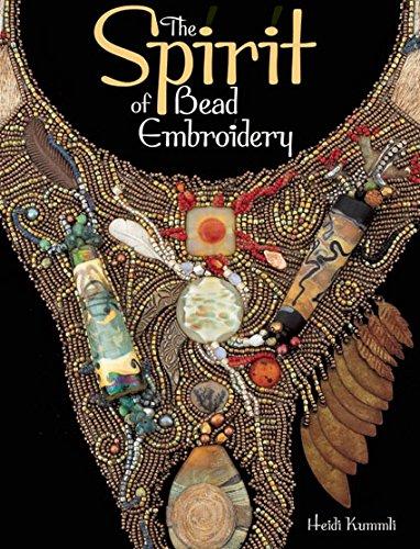 The Spirit of Bead Embroidery-Heidi Kummli