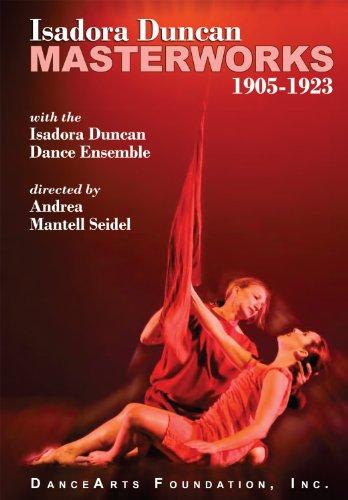 Isadora Duncan Masterworks 1905-1923