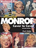 Marilyn Monroe: Cover to Cover By Clark Kidder