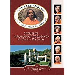 SRF Lake Shrine 50th Anniversary Celebration: Stories of Paramahansa Yogananda by Direct Disciples