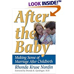 After the Baby: Making Sense of Marriage After 