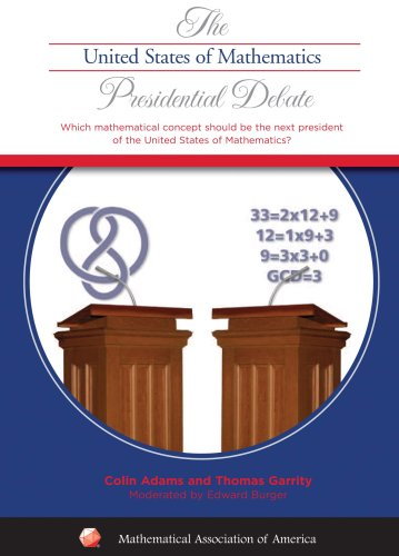 The United States of Mathematics Presidential Debate
