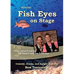 Fish Eyes on Stage