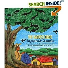 The Harvest Birds/ Los pajaros de la cosecha