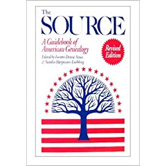 The Source: A Guidebook of American Genealogy(Revised Edition)