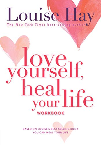 Love Yourself, Heal Your Life Workbook-Louise L. Hay