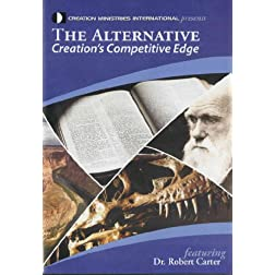 The Alternative: Creation's Competitive Edge