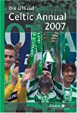 Official Celtic FC Annual 2007 (Annual)
