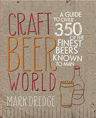 Craft-Beer-World-Dredge-Mark-NEW-Hardcover-2013