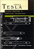 Guided Weapons & Computer Technology By Nikola Tesla