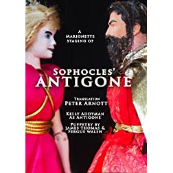 Antigone, by Sophocles, with Marionettes
