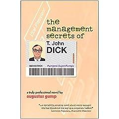 The Management Secrets of T. John Dick