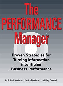 ISBNLib: The Performance Manager: Proven Strategies for Turning Information into Higher Business Performance