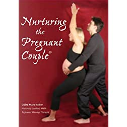 Claire Marie Miller: Nurturing the Pregnant Couple