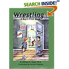 Wrestling: A Boy's First Book