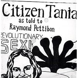 Raymond Pettibon: Citizen Tania