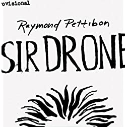 Raymond Pettibon: Sir Drone