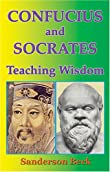 comparison between socrates and confucius A comparison between confucius' and socrates' ethics emotionales versus rationales: a comparison between confucius' and confucius and socrates.