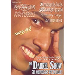 The Darrel Show: 5th Anniversary Spectacular!!