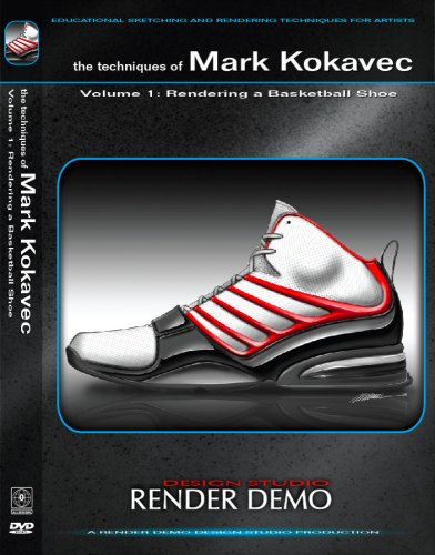 The Techniques of Mark Kokavec Volume 1: Rendering a Basketball Shoe