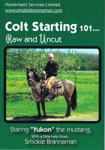 Colt Starting 101... Raw and Uncut
