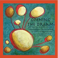 Opening the Dream: The Theory and Practice of ARchetypal Dreamwork - A Video Introduction
